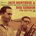 Jack Montrose & Bob Gordon - 1954-55 - Two Can Play, Complete Quartet And Sextet Sessions 1954-1955 (Fresh Sound)