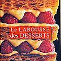 Larousse des desserts, pierre hermé