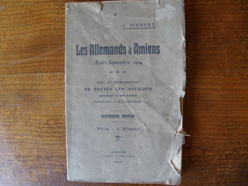 Les Allemands à Amiens - Aout septembre 1914 j- picavet