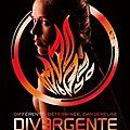 Divergent tome 2