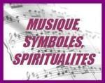 musique, symboles, spiritualités