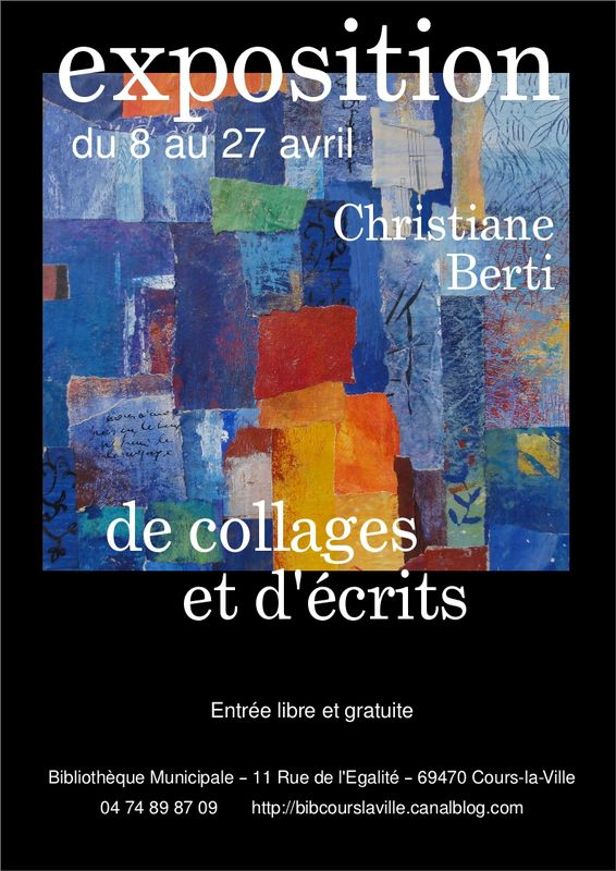 exposition de collages et d 39 crits de christiane berti biblioth que municipale de cours la ville. Black Bedroom Furniture Sets. Home Design Ideas