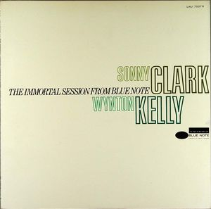 Sonny_Clark_Wynton_Kelly___1951___The_Immortal_Session_From_Blue_Note__Blue_Note_