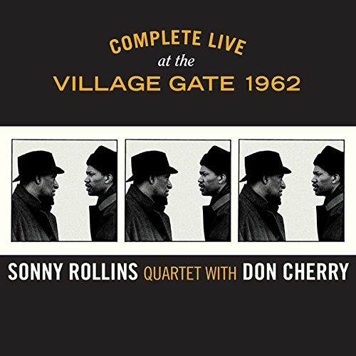 Sonny Rollins Complete Live at Village Gate 1962