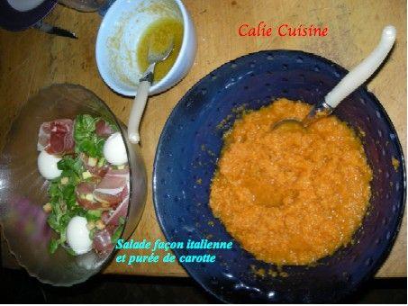 Salade fa on italienne et pur e de carotte maison la - Puree de carotte maison ...