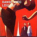 Danse avec loulou