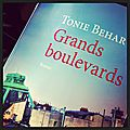 Grands boulevards de tonie behar