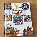 Nous avons lu l'imagerie de la bible (editions fleurus)
