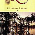 La famille landry : ruby - virginia c. andrews