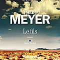 Le fils ---- philipp meyer