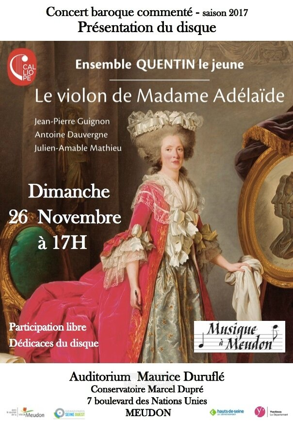 Concert Baroque commenté du groupe baroque Meudonnais 'Quentin le Jeune' le Dimanche 26 Novembre