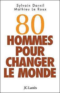 80_hommes_pour_changer_le_monde