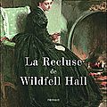 La Recluse de Wildfell Hall - Anne Bront