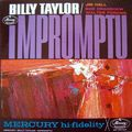 Billy Taylor - 1962 - Impromptu (Mercury)