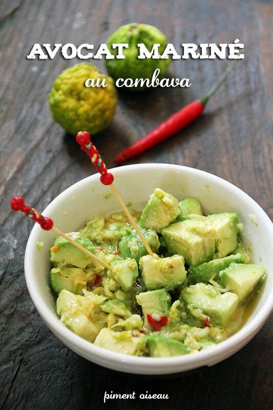 Avocat mariné au combava - Avocado marinated in kaffir lime sauce