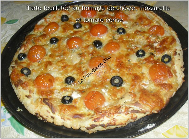 tarte feuillet e au fromage de ch vre mozzarella et tomate cerise la popotte de silvi. Black Bedroom Furniture Sets. Home Design Ideas