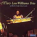Mary Lou Williams Trio - 1979 - At Rick's Café Americain (Storyville)