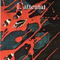 _l'attentat_, de yasmina khadra (2005)