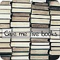 Give me five books # 1