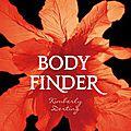 [chronique] body finder de kimberly derting