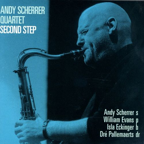 Andy Scherrer Quartet - 2000 - Second Step (TCB)