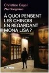 a quoi pensent les chinois