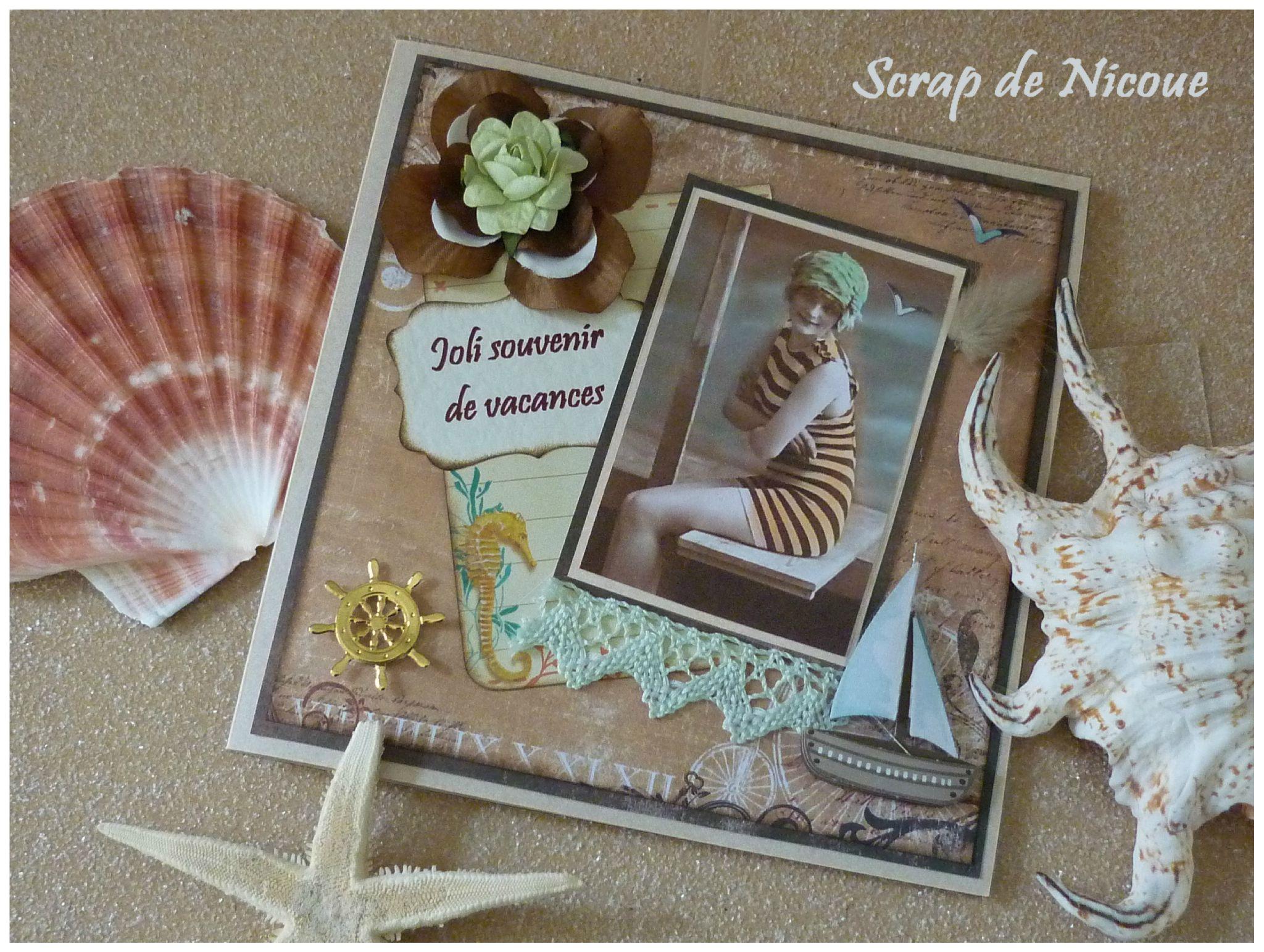 Joli souvenir de vacances ao t 2012 photo de cartes d 39 t scrap de n - Souvenir de vacances ...