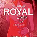 Royal saga #2 - captive-moi > geneva lee