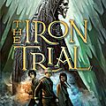 Magisterium t1, the iron trial - cassandra clare & holly black