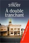 a double tranchant