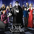 Bande-annonce et affiche officielle pour Dark Shadows !