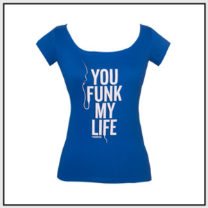 You_funk_my_life