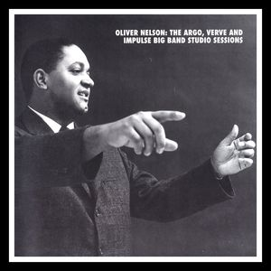 Oliver_Nelson___1962_67___The_Argo__Verve_and_Impulse_Big_Band_Studio_Sessions__Mosaic_
