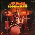 Art Blakey And The Jazz Mesengers - 1961 - Roots And Herbs (Blue Note)