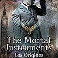 {resultat concours} 1 exemplaire de the mortal instruments - les origines t1, l'ange mécanique (nouvelle édition) à gagner