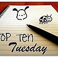 Top ten tuesday - 16#