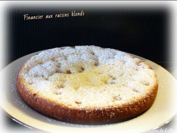 """ღ """" Miam """" Financier aux raisins blonds"""