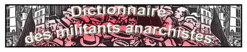 Dictionnaire_des_militants_anarchistes