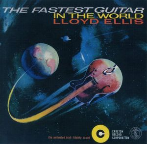 Lloyd Ellis - 1950 - The Fastest Guitar in the World (Carlton)