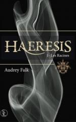 haeresis,-tome-1---les-racines-