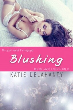 Blushing (The Brightside #2) by Katie Delahanty (ARC provided via NetGalley for an honest review)
