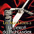 Les macleods, tome 3: la fierté du highlander - monica mccarty