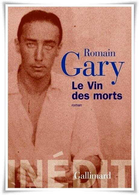 vin_des_morts_romain_gary_inedit_gallimard