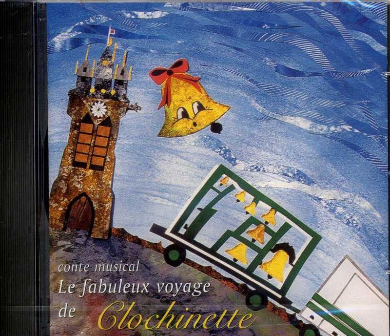 Le fabuleux voyage de Clochinette