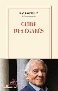 Guide des égarés, Jean d'Ormesson