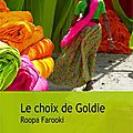 Roopa Farooki - Le choix de Goldie