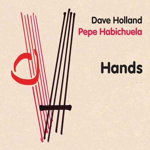 Dave Holland - 2010 - Hands (Emarcy)