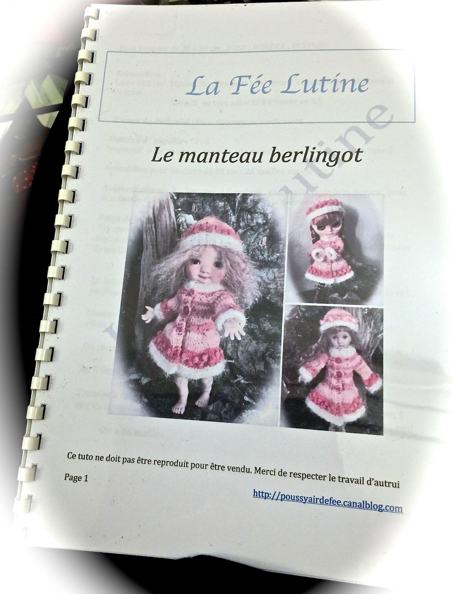 """Presentation """" Le Manteau BERLINGOT """""""