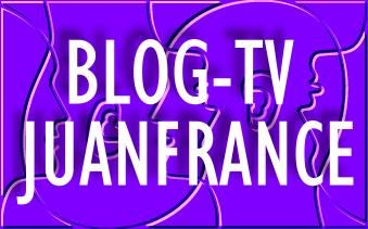 BLOG-TV JUANFRANCE