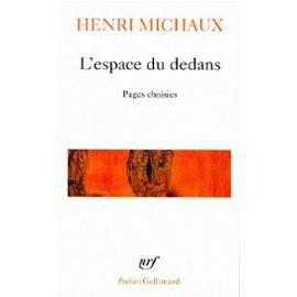 Michaux-Henri-L-espace-Du-Dedans-Livre-897154910_ML